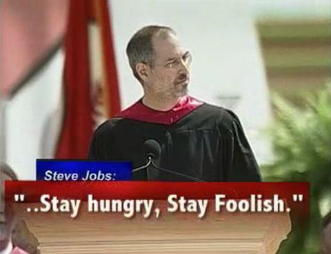 スティーブジョブス:stay hungry stay foolish
