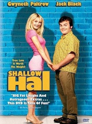 """愛しのローズマリー""""Shallow Hal"""""""