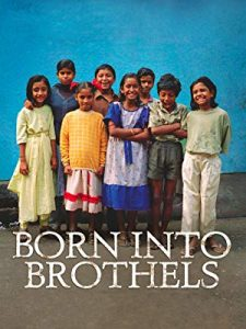 Born into Brothels: Calcutta's Red Light Kids – by Joyce