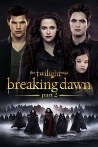 Twilight Saga, Breaking Dawn Part 2 by Jacquelyn