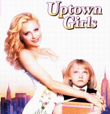 """アップタウンガールズ""""Uptown Girls"""""""