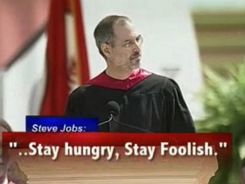 スティーブ・ジョブズ Stay Hungry, Stay Foolish