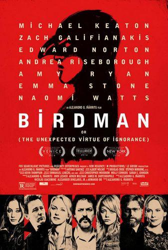 バードマン あるいは(無知がもたらす予期せぬ奇跡)Birdman or (The Unexpected Virtue of Ignorance)