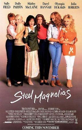 """マグノリアの花たち"""" Steel Magnolias"""""""