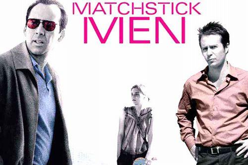 """マッチスティック・メン""""Matchstick Men"""""""