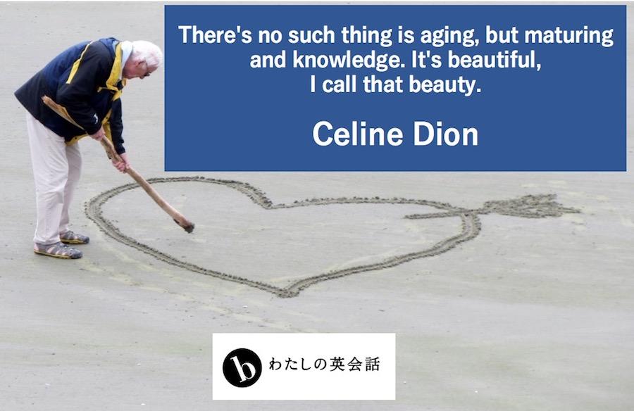 セリーヌ・ディオンの英語の名言