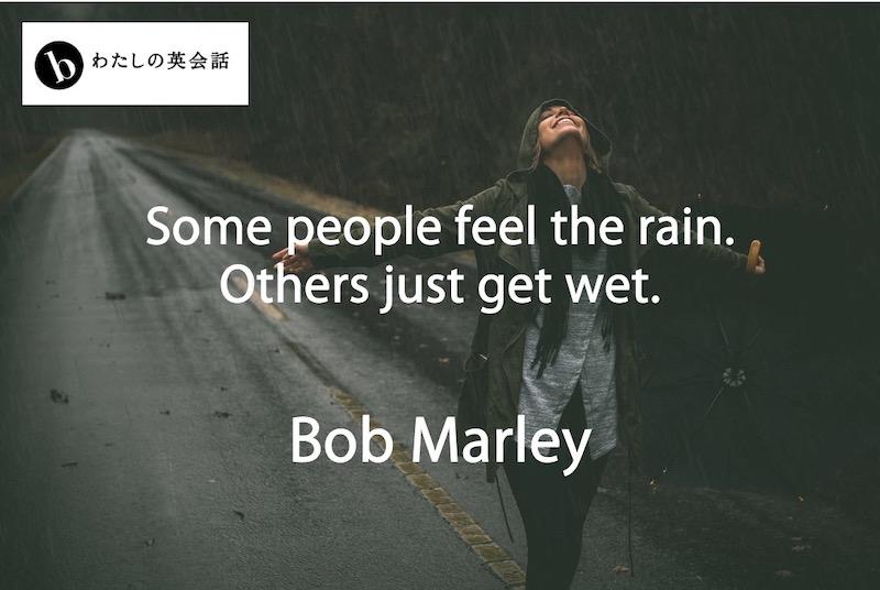 ボブ・マーリーの英語の名言
