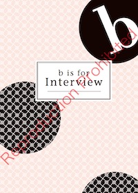 b-is-for-interview