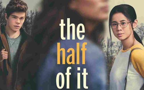 """ハーフ・オブ・イット: 面白いのはこれから""""The Half of It"""""""